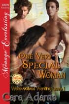 One Very Special Woman ebook by Cara Adams