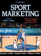 Sport Marketing eBook by Bernard J. Mullin, Stephen Hardy, William A. Sutton