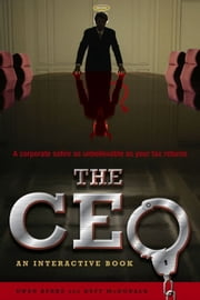 The CEO - An Interactive Book ebook by Owen Burke,Duff McDonald