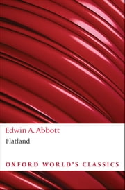 Flatland: A Romance of Many Dimensions ebook by Edwin A. Abbott,Rosemary Jann