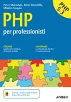 PHP - per professionisti ebook by Peter MacIntyre, Brian Danchilla, Mladen Gogala