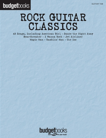 Rock Guitar Classics - Budget Book (Songbook) ebook by Hal Leonard Corp.