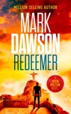 Redeemer ebook by Mark Dawson