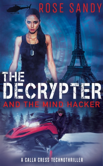 The Decrypter and the Mind Hacker ebook by Rose Sandy