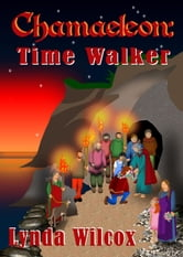 Chamaeleon: Time Walker ebook by Lynda Wilcox
