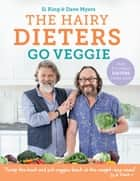 The Hairy Dieters Go Veggie ebook by Hairy Bikers