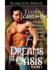 Dreams of the Oasis I ebook by Nicole Austin;Paige Cuccaro; Myla Jackson; Allyson James; Libby Midnight; Jory Strong