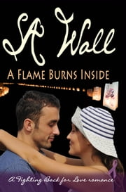 A Flame Burns Inside ebook by Susan Ann Wall