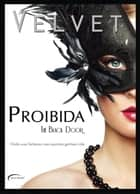 Proibida - The Black Door ebook by Velvet