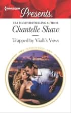 Trapped by Vialli's Vows ekitaplar by Chantelle Shaw
