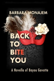 Back to Bite You ebook by Barbara Monajem