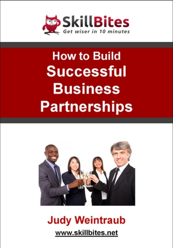 How to Build Successful Business Partnerships ebook by Judy Weintraub