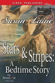 Stars & Stripes: A Bedtime Story ebook by Susan Laine