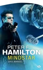 Mindstar - Greg Mandel, T1 ebook by Peter F. Hamilton