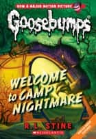 Welcome to Camp Nightmare ebook by
