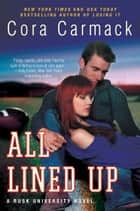 All Lined Up ebook by Cora Carmack