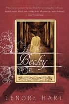 Becky - The Life and Loves of Becky Thatcher ebook by Lenore Hart