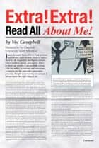 Extra! Extra! Read All About Me! ebook by Vee Campbell