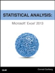 Statistical Analysis - Microsoft Excel 2013 ebook by Conrad Carlberg