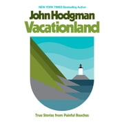 Vacationland - True Stories from Painful Beaches audiobook by John Hodgman