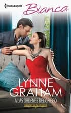 A las órdenes del griego ebook by LYNNE GRAHAM