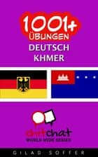1001+ Übungen Deutsch - Khmer ebook by Gilad Soffer