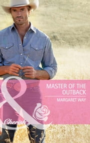 Master of the Outback (Mills & Boon Cherish) ebook by Margaret Way