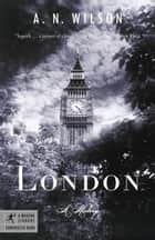 London ebook by A.N. Wilson