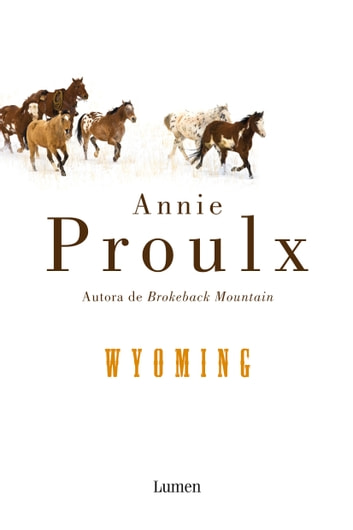 Wyoming eBook by Annie Proulx