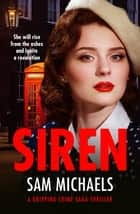 Siren - an exciting new crime thriller ebook by Sam Michaels