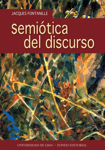 Semiótica del discurso ebook by Jacques Fontanille