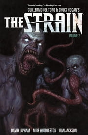 The Strain Volume 2 ebook by David Lapham,Various Artists