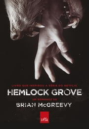 Hemlock Grove ebook by Brian Mcgreevy