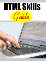 HTML Skills Guide ebook by Thrivelearning Institute Library