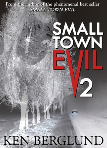 Small Town Evil 2 ebook by Ken Berglund