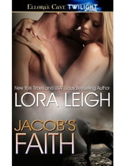 Jacob's Faith ebook by Lora Leigh