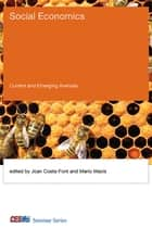 Social Economics ebook by Joan Costa-Font,Mario Macis