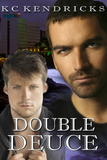 Double Deuce - Ian Coulter's Amethyst Cove, #1 ebook by KC Kendricks