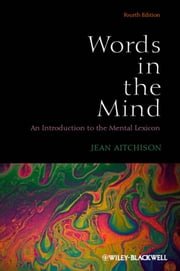 Words in the Mind - An Introduction to the Mental Lexicon ebook by Jean Aitchison