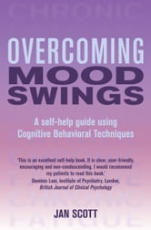Overcoming Mood Swings ebook by Jan Scott