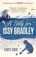 A Song for Issy Bradley - The moving, beautiful Richard and Judy Book Club pick ebook by