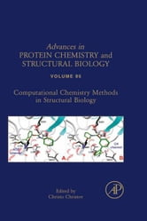 Computational Chemistry Methods in Structural Biology ebook by Christo Christov