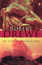 The Bay Of Contented Men ebook by Rob Drewe