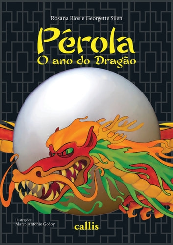 Pérola - O ano do Dragão ebook by Rosana Rios,Georgette Silen
