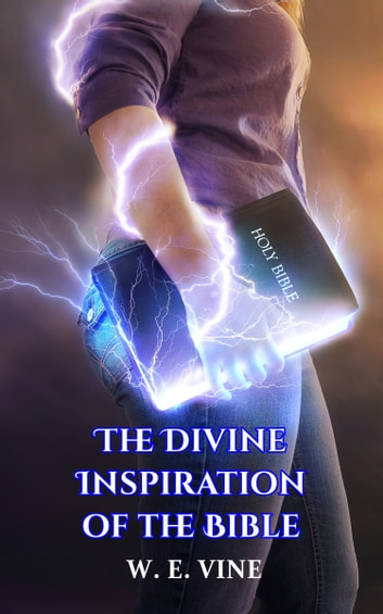 the implications of the divine inspiration Induction and deduction and analyses its implications he does have authoritative statements made under divine inspiration.