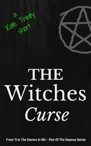The Witches Curse ebook by Kate Trinity