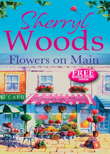 Flowers on Main (A Chesapeake Shores Novel, Book 2) ekitaplar by Sherryl Woods