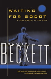Waiting for Godot - A Tragicomedy in Two Acts ebook by Samuel Beckett