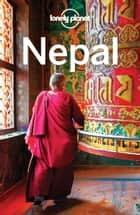 Lonely Planet Nepal ebook by Lonely Planet,Bradley Mayhew,Lindsay Brown,Stuart Butler