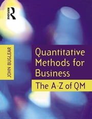 Quantitative Methods for Business ebook by John Buglear